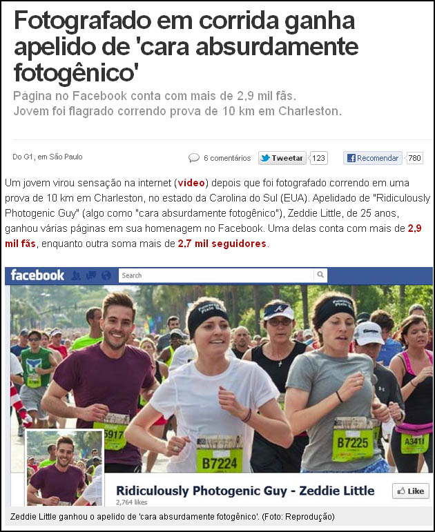 FOTOGRAFADO Já ouviu falar do Ridiculously Photogenic Guy?