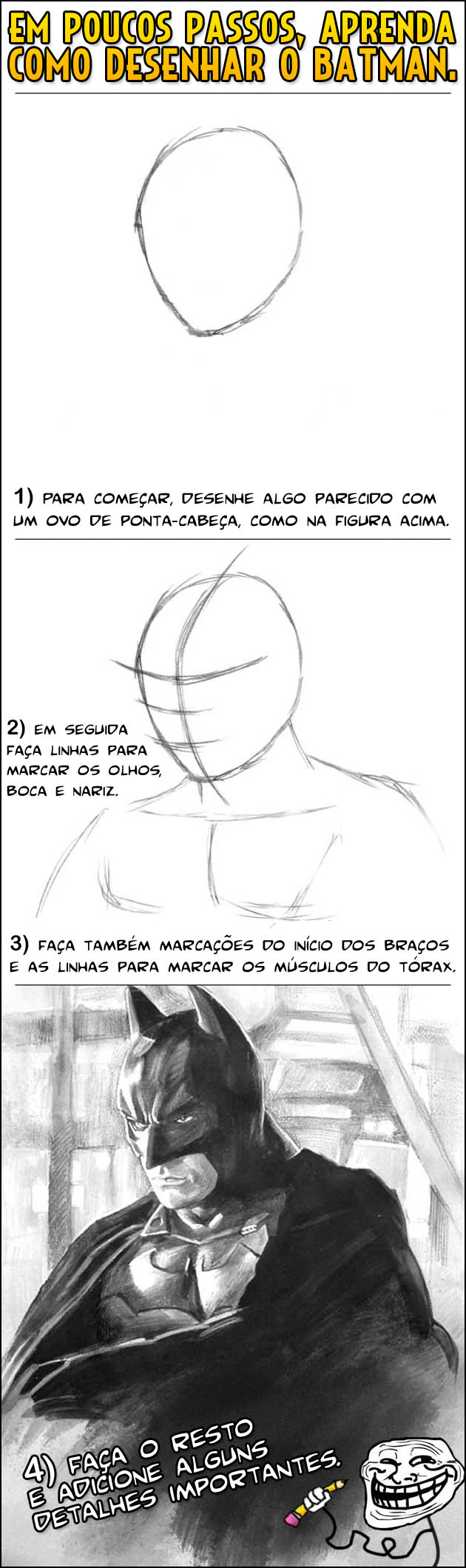 TUTORIAL BATMAN Tutorial de como desenhar o Batman