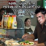 Respeite a regra do clube do self-service